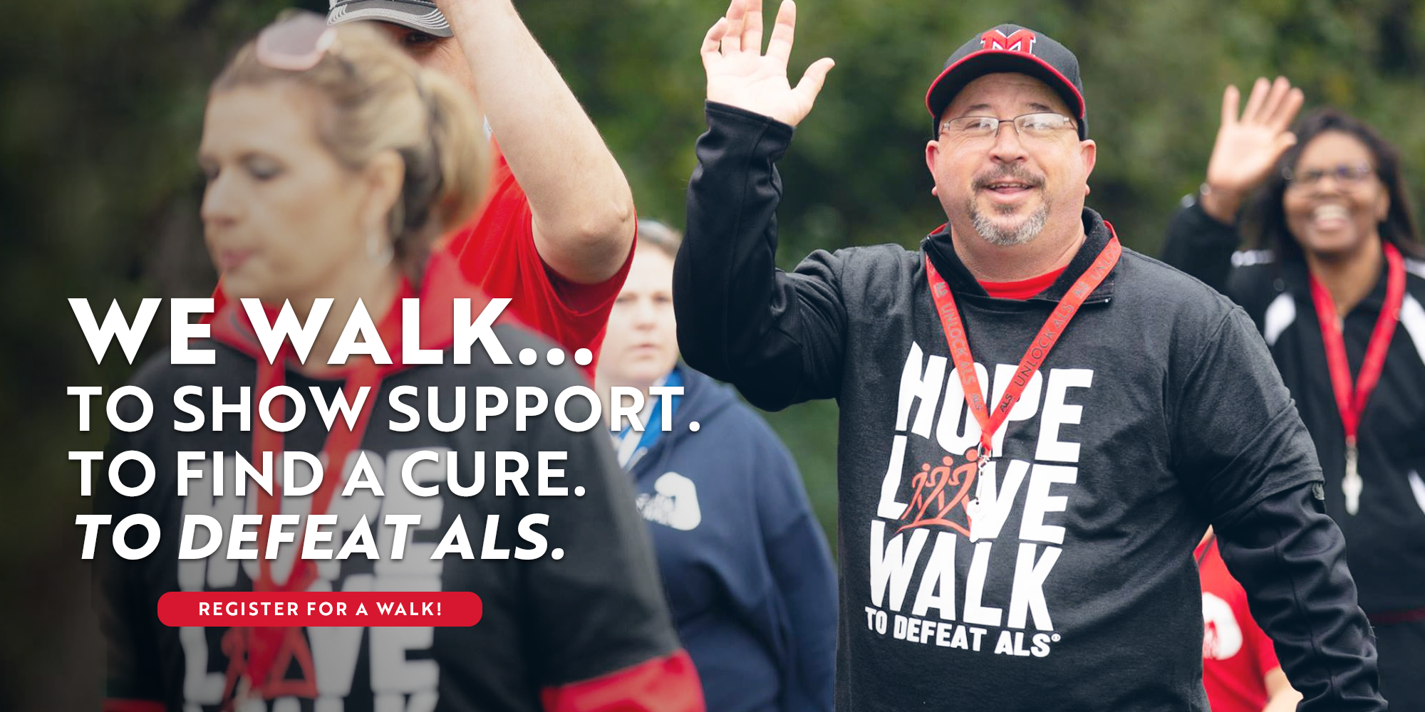 Walk to Defeat ALS.